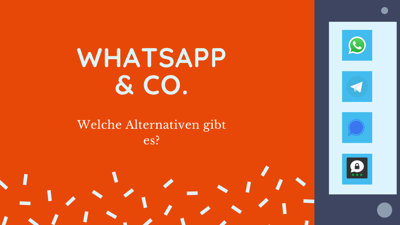 WhatsApp&Co - Welche Alternativen gibt es?